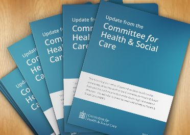 Update from the Committee for Health & Social Care