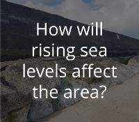 How will rising sea levels affect the area?