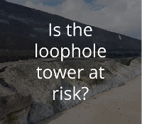 Is the loophole tower at risk?